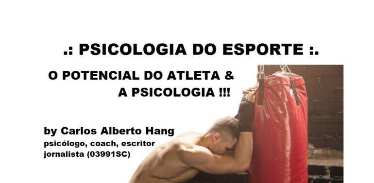 PSICOLOGIA DO ESPORTE: o potencial de ação do atleta