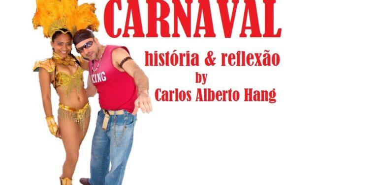 CARNAVAL: HISTÓRIA & REFLEXÃO by HANG: