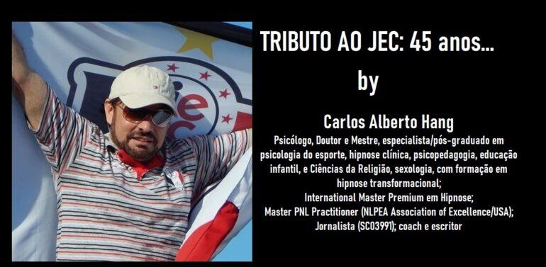 TRIBUTO AO JEC by Carlos Alberto Hang