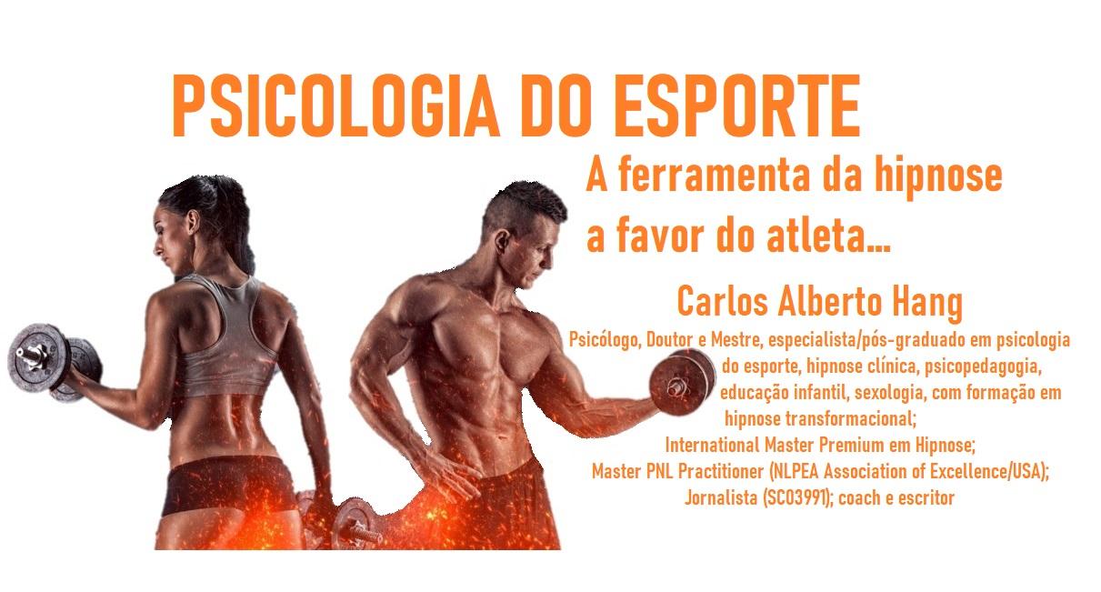 Psicologia do Esporte: HIPNOSE by Carlos Alberto Hang
