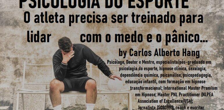 Psicologia do Esporte: medo e pânico, é preciso saber lidar com isso