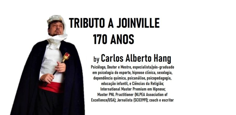 Tributo a Joinville 170 anos: By Carlos Alberto Hang
