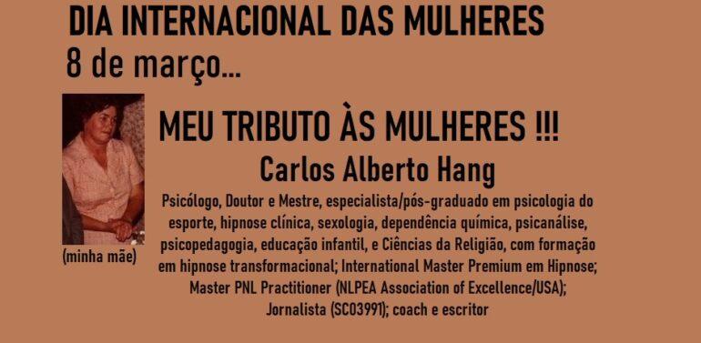 Dia Internacional da Mulher by Carlos Alberto Hang