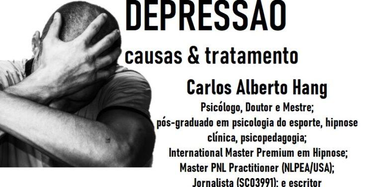 Depressão: causas e tratamento… by Carlos Alberto Hang