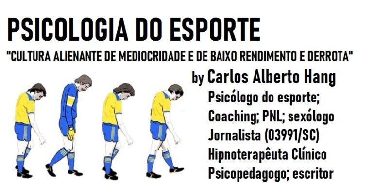 PSICOLOGIA DO ESPORTE by Carlos Alberto Hang: derrota e baixo rendimento esportivo